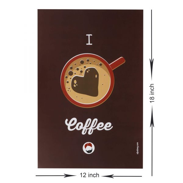 dimensions of brown coloured wall poster with i love coffee printed on it